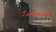 Coalo Zamorano, confesiones de un corazón agradecido