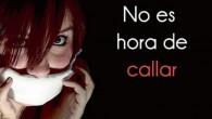 NO ES HORA DE CALLAR