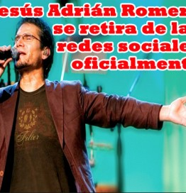 jar-retira jesus adrian romero redes sociales