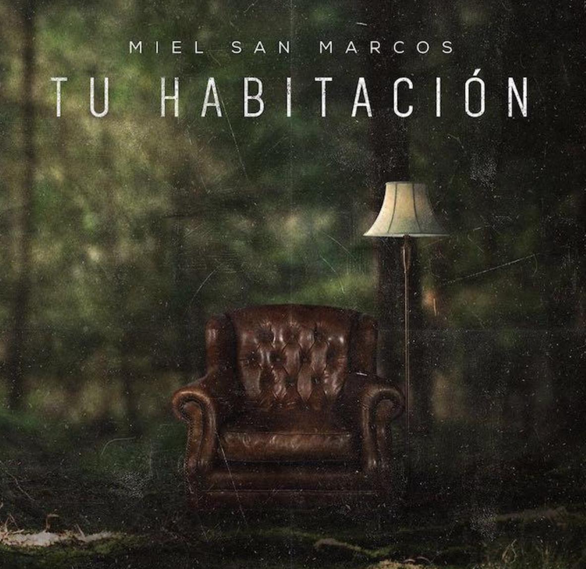 Miel San Marcos Presenta Su Primer Lbum De Estudio En Tu Habitaci N Lo Mejor De La Onda