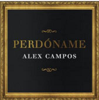 Perdoname Alex Campos