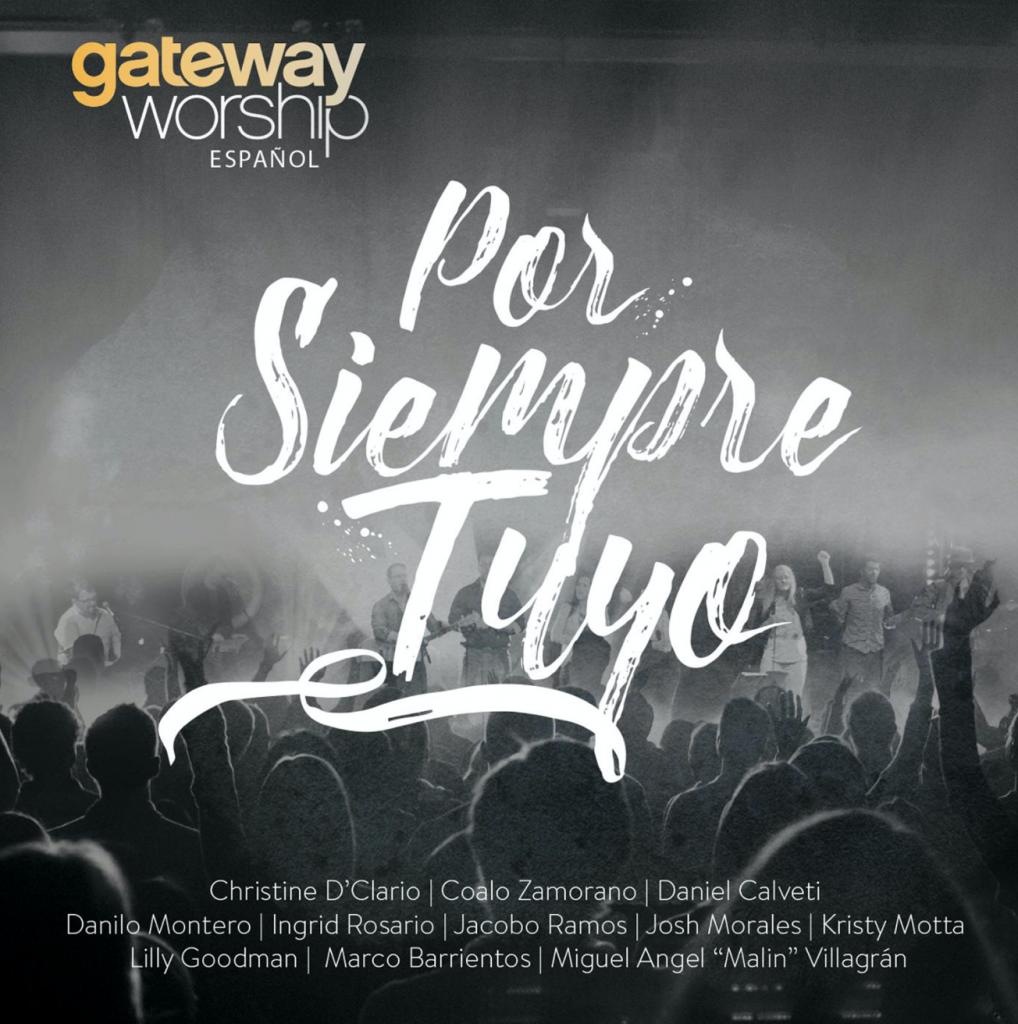 Por siempre tuyo Gateway Church Español